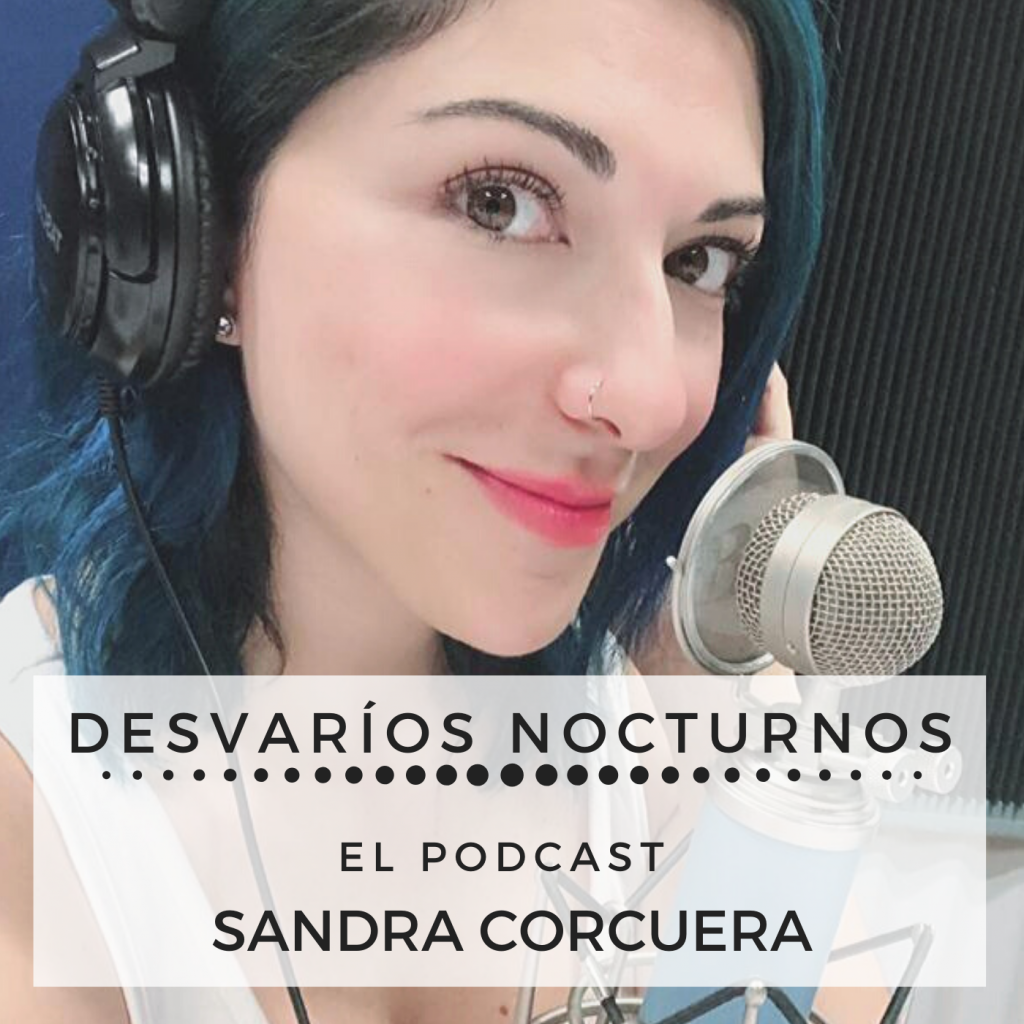 Podcast DESVARIOS NOCTURNOS
